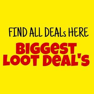 🎉Biggest Loot Deals