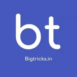 Bigtricks.in Offers |Loot Deals & Hidden Tricks